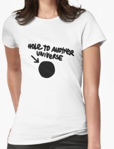Hole To Another Universe Womens Fitted T-Shirt