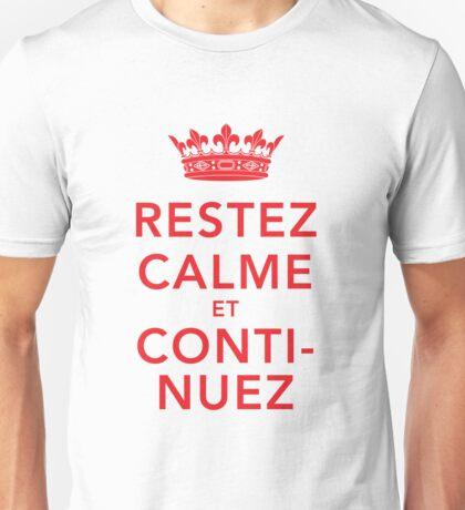 Restez Calme et Continuez Unisex T-Shirt