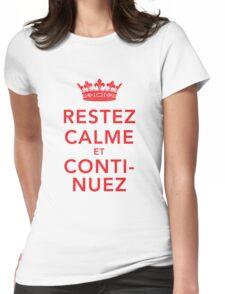 Restez Calme et Continuez Womens Fitted T-Shirt