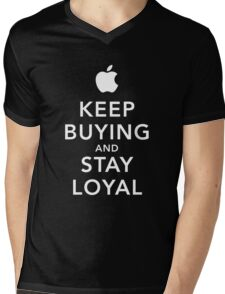 Keep Buying and Stay Loyal Mens V-Neck T-Shirt