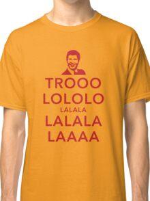 Trooolololo Classic T-Shirt