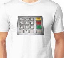 ATM keypad Unisex T-Shirt