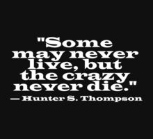 Hunter S Thompson Quote by grant5252