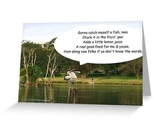Song & dance pelican Greeting Card