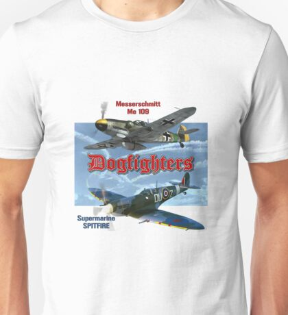 Dogfighters: Spitfire vs Me109 Unisex T-Shirt