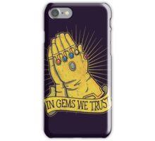 In Gems We Trust iPhone Case/Skin