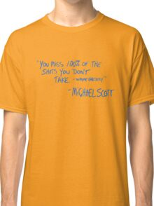 Michael Scott's Quote Classic T-Shirt