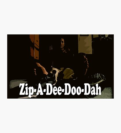 It's Monday Zip-A-Dee-Doo-Dah Photographic Print