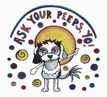 Ask Your Peeps, Yo! Cute Dog Watercolor Illustration One Piece - Short Sleeve