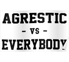 Agrestic VS Everybody Poster