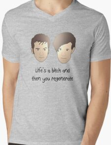 Life's a bitch and then you regenerate (black writing) Mens V-Neck T-Shirt
