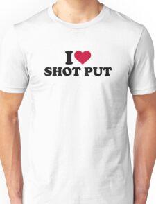 I love shot put Unisex T-Shirt