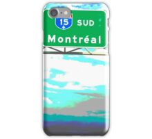 Onward To Montreal iPhone Case/Skin