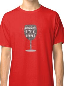 """Mommy's Little Helper"" Classic T-Shirt"