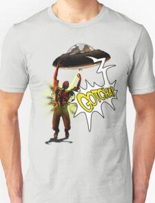 Gotcha! T-Shirt
