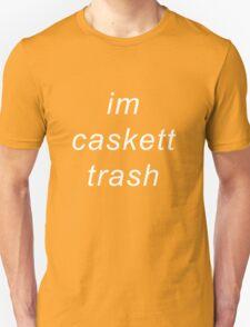I'm caskett trash T-Shirt