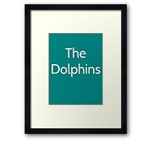 The Dolphins - Miami Dolphins  Framed Print