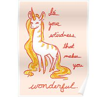 Your Weirdness is Wonderful Poster
