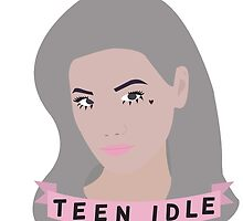 Teen Idle by feminist-junk