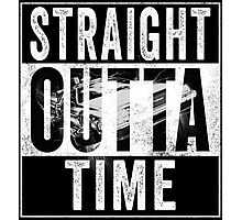 Straight Outta Time Back to the Future  Photographic Print