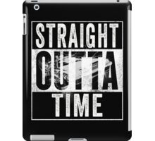 Straight Outta Time Back to the Future  iPad Case/Skin