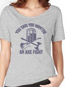 Axe Fight! Women's Relaxed Fit T-Shirt