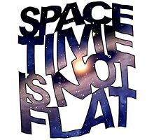 Space Time Is Not Flat Photographic Print