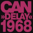 Can Delay 1968 by ixrid