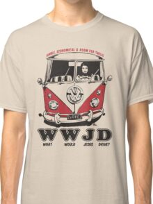 What Would Jesus Drive ? humble, economical & room for 12 Classic T-Shirt