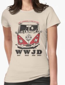 What Would Jesus Drive ? humble, economical & room for 12 Womens Fitted T-Shirt