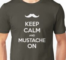 Keep Calm and Mustache On Unisex T-Shirt