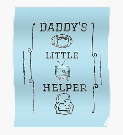 Daddy's Little Helper Poster