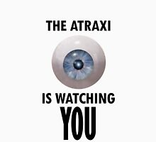 The Atraxi Is Watching You Unisex T-Shirt