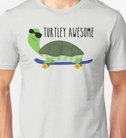 Turtley Awesome Unisex T-Shirt