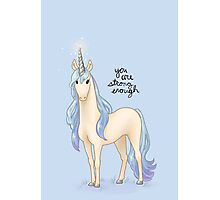 """""""You Are Strong Enough"""" Unicorn Photographic Print"""