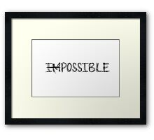 Impossible Framed Print