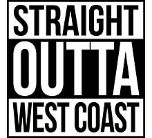 Straight Outta West Coast Photographic Print