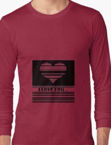 I love you ... Long Sleeve T-Shirt