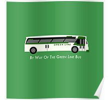 By Way of the Green Line Bus Poster