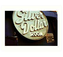 $ Silver Dollar Room $ Art Print