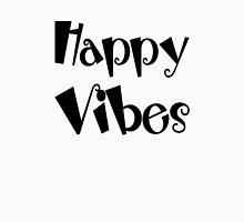 Happy Vibes Unisex T-Shirt