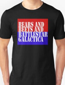 Bears & Beets & Battlestar Galactica T-Shirt