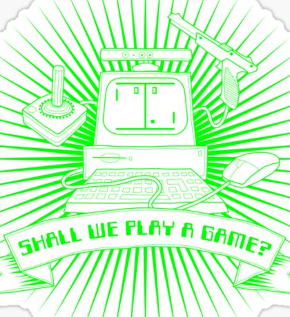 Shall We Play a Game? Sticker