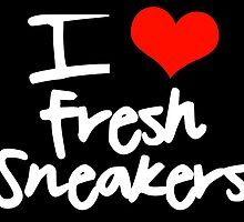 I Love Fresh Sneakers by tee4daily