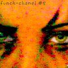 Dys-funck-chanel #5 by Edibl3leper