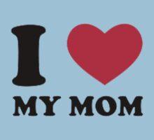 I Love Mom One Piece - Short Sleeve