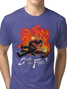 Suck Your Face Tri-blend T-Shirt
