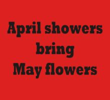 April showers bring May flowers by TLaw