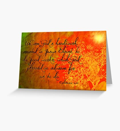 Ephesians 2:10 Greeting Card