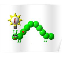 Cute inchworm with an idea Poster